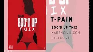 T-Pain - Boo'd Up (Remix)