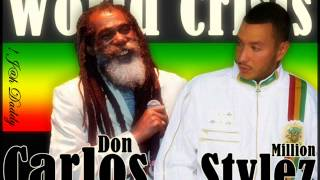 Don Carlos & Million Stylez - World Crisis