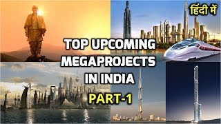 Part1- Top Upcoming MegaProjects in India || Construction & Infrastructure MegaProjects(Rahasya Tv)