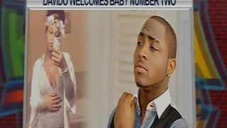 Davido welcomes baby number 2 #10Over10