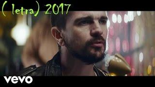 Juanes-Mis Planes Son Amarte (letra) letra oficial 2017