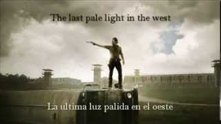 Ben Nichols - The last pale light in the west - The walking dead Eng/Español