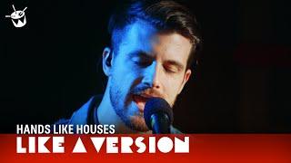Hands Like Houses - New Romantics (live on triple j)