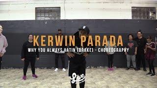 Kerwin Parada | Drake - Why You Always Hatin | Live Dance Centre