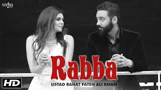 Rabba - Ustad Rahat Fateh Ali Khan   Tiger   Sippy Gill, Ihana Dhillon   Latest Punjabi Songs 2016