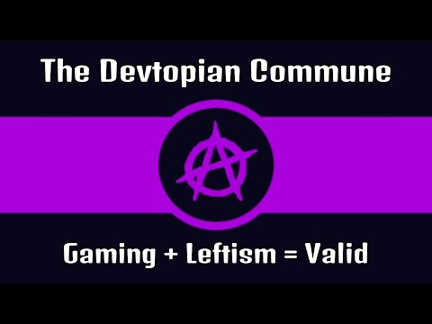 Gaming BreadTube: The Devtopian Commune