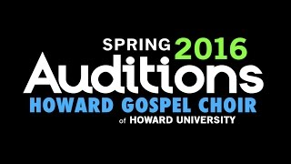 Howard Gospel Choir - Spring 2016 Auditions