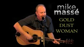 Gold Dust Woman (acoustic Fleetwood Mac cover) - Mike Massé