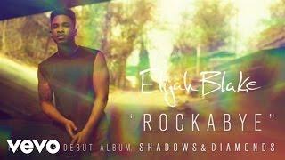 Elijah Blake - Rockabye (Audio)