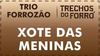 Xote das Meninas - Trio Forrózão