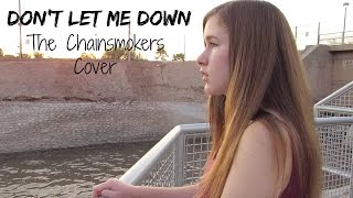Don't Let Me Down - The Chainsmokers fea. Daya - Cover by Samantha Potter