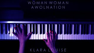 WOMAN WOMAN | AWOLNATION Piano Cover