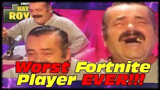 The Worst Fortnite Player EVER!!! Narrated By Laughing Spanish Guy Meme!!! (Risitas)