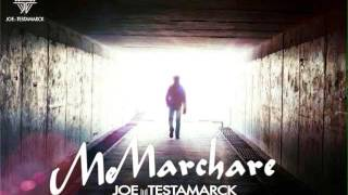 Me Marchare Cover By: Joe Testamarck