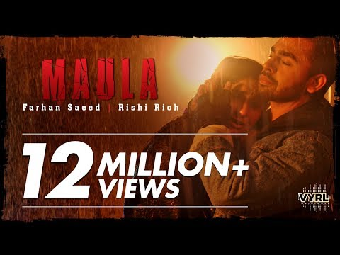 MAULA LYRICS - Farhan Saeed | Rishi Rich