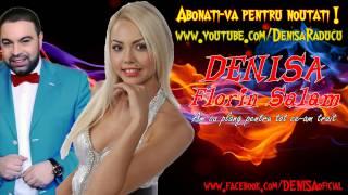 DENISA si FLORIN SALAM - Am sa plang pentru tot ce-am trait (Melodie Originala)
