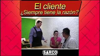 ¿El cliente tiene la razón? y EL PILÓN| Sarco Entertainment