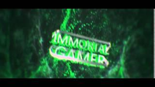 Immortal gamer intro