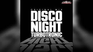 Turbotronic - Disco Night (Radio Edit)