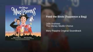 Feed the Birds (Tuppence a Bag)