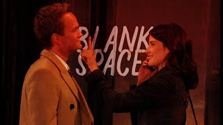 barney and robin • blank space