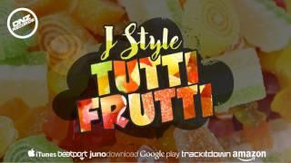 DNZF290 // J STYLE - TUTTI FRUTTI (Official Video DNZ RECORDS)