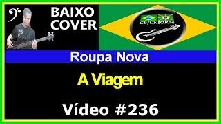 Roupa Nova - A Viagem (no BAIXO com Tablatura) bass cover tab