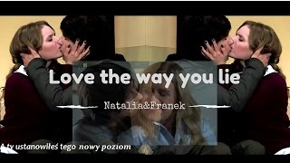 ●Natalia&Franek feat. Justyna ||  Love The Way You Lie