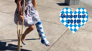 A Broken Ankle Won't Stop Me - Oktoberfest Quarantine Style
