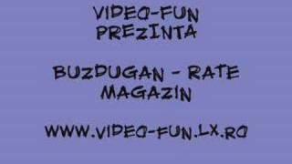 VideoFUN.RO.TL - Buzdugan - Rata magazin