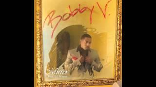 Bobby V 'Mirror' feat. Lil Wayne