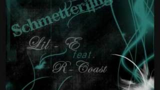 LiL-E -Schmetterling Feat.R-Coast.
