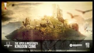 The Viper & Nosferatu - Kingdom Come (NEO110)