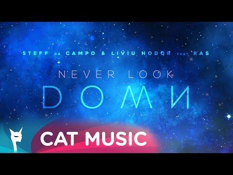 Steff da Campo & Liviu Hodor feat. RAS - Never Look Down