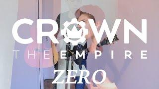 Crown The Empire - Zero (Full Cover)