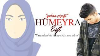 Mehmet Hepeyitürk - HÜMEYRA (Yaban Çiçeği)