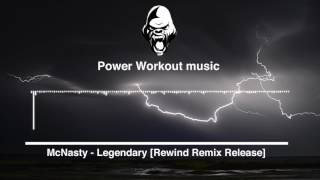 McNasty - Legendary [Rewind Remix Release]