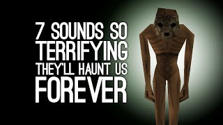 7 Terrifying Sounds We'll Never Get Out of Our Heads width=