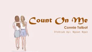 Count On Me - Connie Talbot [ Vietsub + Lyrics]
