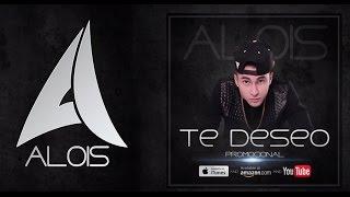 Te Deseo - ALOIS (@AloisOficial) (Lyric Video)