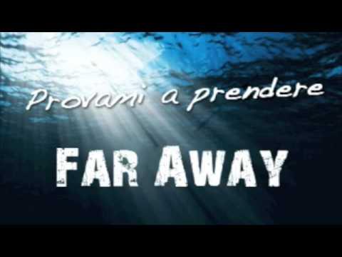 Provami A Prendere de Far Away Letra y Video