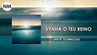 Venha o Teu Reino - - CD IMERSÃO Diante do Trono (2016) - Nmusic