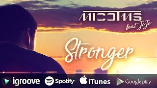 DJ MICO feat. JOJO - Stronger (Official Music Video)