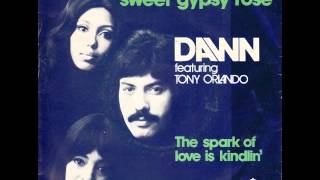Dawn Featuring Tony Orlando - Say, Has Anybody Seen My Sweet Gypsy Rose