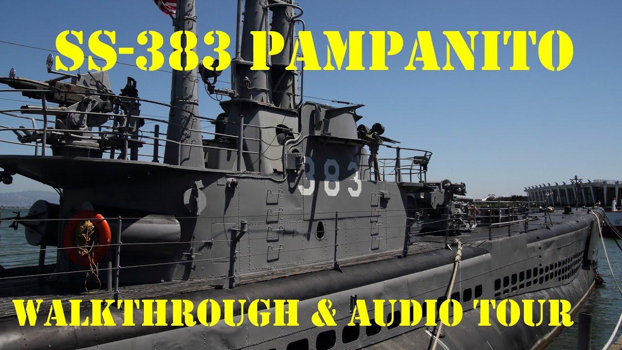US WWII Submarine Walkthrough & Audio Tour