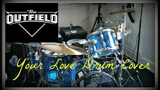 The Outfield - Your Love Drum Cover (Flashback Sunday #14)