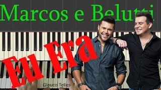 Marcos e Belutti - Eu Era - cover Piano/Teclado(sertanejo) /aula/completo