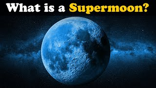 What is a Supermoon? + more videos | #aumsum #kids #science #education #children