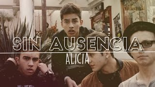 Sin ausencia - Alicia (official lyric video)