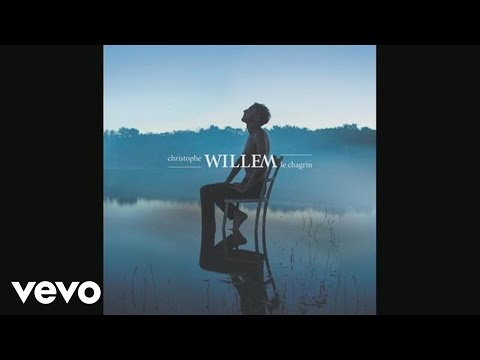 christophe-willem-le-chagrin-audio-christophewillemvevo